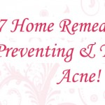 7 Home Remedies For Preventing